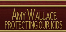Amy Wallace Protecting Our Kids